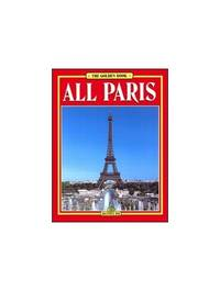 All of Paris (Bonechi Golden Book Collection)