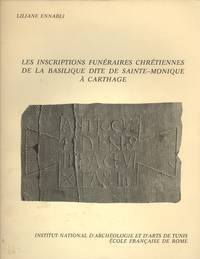 Les Inscriptions Funeraires Chretiennes de la Basilique Dite de Sainte-Monique a Carthage (Collection de L'Ecole Francaise de Rome 25)