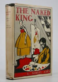 The Naked King; Translated from the French by Joseph T. Shipley