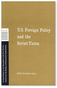 U.S. Foreign Policy and the Soviet Union
