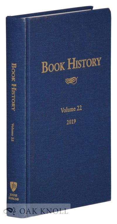 Baltimore, MD: Johns Hopkins University Press, 2019. cloth. 8vo. cloth. vi, (ii), 401, (2) pages. Fi...