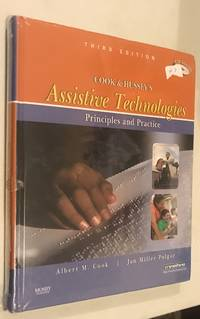 Cook and Hussey's Assistive Technologies: Principles and Practice by Cook, Albert M.; Polgar, Jan Miller