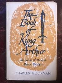 The Book of Kyng Arthur The Unity of Malory's Morte Darthur