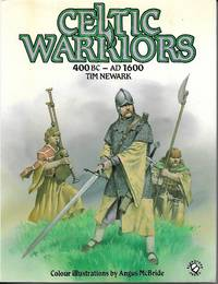 image of Celtic Warriors 400 Bc - 1600 Ad