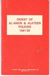 Digest of al-Anon & Alateen Policies 1981-82
