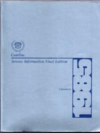 Cadillac Service Information Final Edition [Manual].  Cimarron 1985
