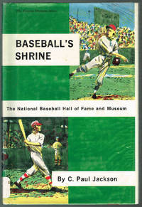 BASEBALL'S SHRINE: The National Baseball Hall of Fame and Museum - A volume in The Famous...