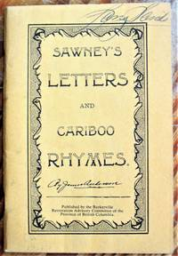 Sawney\'s Letters and Cariboo Rhymes