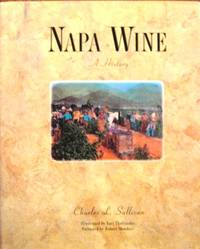 Napa Wine : A History from Mission Days to Present