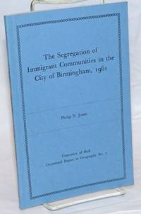 image of The Segregation of Immigrant Communities in the City of Birmingham, 1961