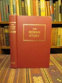 The Rowan Story 1753-1953:  A Narrative History of Rowan County, North Carolina