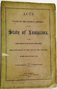 ACTS PASSED BY THE GENERAL ASSEMBLY OF THE STATE OF LOUISIANA AT THE FIRST SESSION OF THE SECOND LEGISLATURE, BEGUN AND HELD IN THE CITY OF NEW ORLEANS, ON THE 22D OF JANUARY, 1866