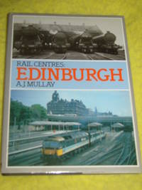 Rail Centres: Edinburgh