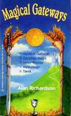 Magical Gateways. A New, Expanded and Revised Publication of An Introduction to the Mystical Qabalah