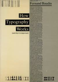 How Typography Works; And Why It Is Important