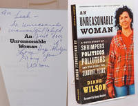 An unreasonable woman; a true story of shrimpers, politicos, polluters, and the fight for Seadrift, Texas; foreword by Kenny Ausubel