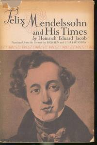 image of Felix Mendelssohn and his times. [Grandfather Moses Mendelssohn; Loyalties; Zelter; The Octet; Wedding of Camacho; Flight from Opera; Bach_the Romantics; Friendship of Schumann; Parting with Goethe; Biedermeier; Cecile; Fanny_Wilhelm; etc]
