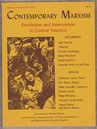 Contemporary Marxism:   Journal of the Institute for the Study of Labor  and Economic Crisis: No. 3; Revolution and Intervention in Central America  [Summer 1981]