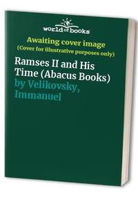 image of Ramses II and His Time (Abacus Books)