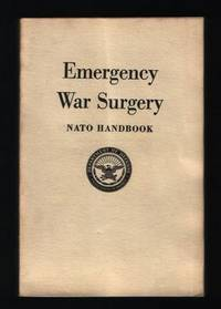 Emergency War Surgery, Nato Handbook