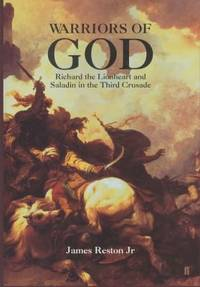 image of Warriors of God : Richard the Lionheart and Saladin in the Third Crusade