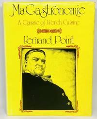 Fernand Point: Ma Gastronomie