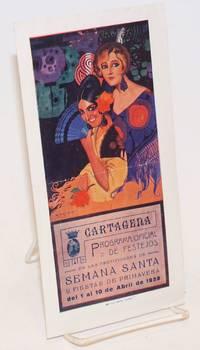 Cartagena; Programa Oficial de Festejos de las festividades de Semana Santa y fiestas de Primavera del 1 al 10 de Abril de 1928