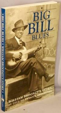 image of Big Bill Blues: Willian Broonzy's Story.