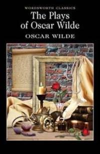 image of Plays of Oscar Wilde (Wordsworth Classics)