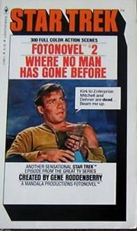Where No Man Has Gone Before (Star Trek Fotonovel #2)