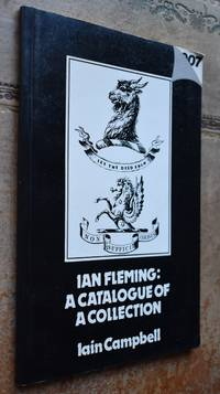 Ian Fleming: A Catalogue Of A Collection