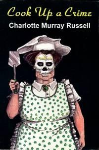image of Cook Up A Crime: A Jane Amanda Edwards Mystery