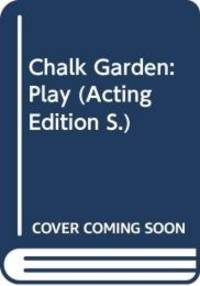 Chalk Garden: Play Acting Edition