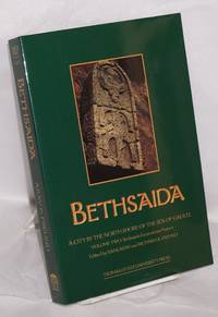 Bethsaida, a City by the NorthShore of the Sea of Galilee. Volume Two: Bethsaida Excavations Project, Reports & Contextual Studies [with CD]