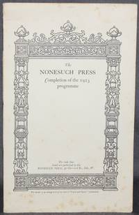 THE NONESUCH PRESS: COMPLETION OF THE 1923 PROGRAMME