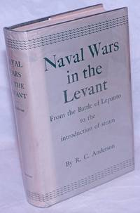 Naval Wars in the Levant, 1553-1853