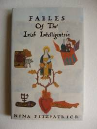 image of Fables of the Irish Intelligentsia