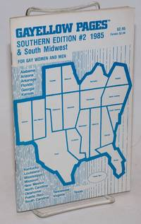 Gayellow Pages: Southern edition & South Midwest; #2; for gay women and men