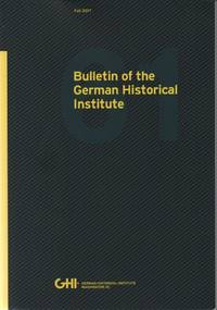 Bulletin of the German Historical Instuitute, No. 61, Fall 2017
