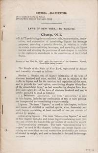 LAWS OF NEW YORK...CHAP. 11:  AN ACT PROHIBITING THE MANUFACTURE, SALE, TRANSPORTATION, IMPORTATION, AND EXPORTATION OF INTOXICATING LIQUORS ...; Printed by Order of the House of Assembly