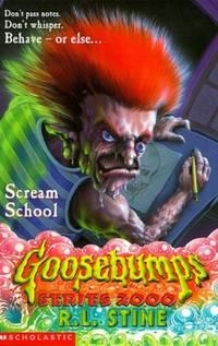 Scream School (Goosebumps Series 2000) (Goosebumps: 15)