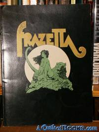 Frank Frazetta: The Living Legend (1st)