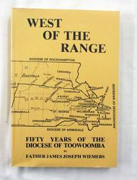 West of the Range.  Fifty Years of the Diocese of Toowoomba