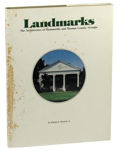 Thomasville: Thomasville Landmarks, 1980. Hardcover. Very Good. 156pp+ appendices and index. Spottin...