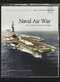 image of Naval Air War, the Rolling Thunder Campaign The U. S. Navy and the Vietnam  War