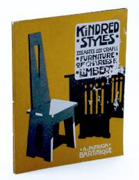 Kindred Styles (The arts and Crafts Furniture of Charles P. Limbert )