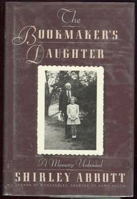 BOOKMAKER'S DAUGHTER A Memory Unbound, Abbott, Shirley