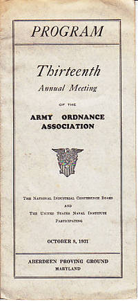 PROGRAM - Thirteenth Annual Meeting of the Army Ordnance Association - Aberdeen Proving Ground,...