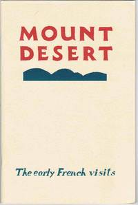 MOUNT DESERT: The Early French Visits