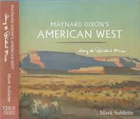 Maynard Dixon's American West - Along the Distant Mesa